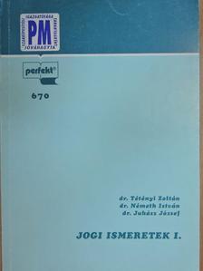 Dr. Juhász József - Jogi ismeretek I. [antikvár]