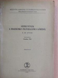 B. M. Kedrov - Szemelvények a dialektikus materializmus köréből I. [antikvár]