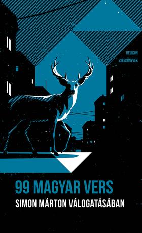 99 magyar vers: Simon Márton válogatásában