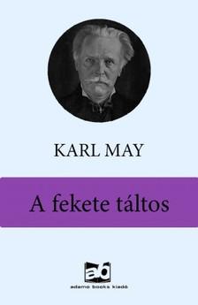 Karl May - A fekete táltos [eKönyv: epub, mobi]