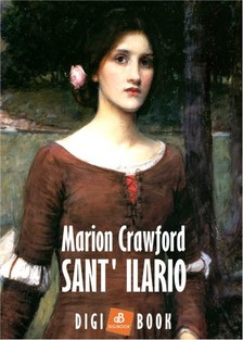 Crawford, F. Marion - Sant' Ilario [eKönyv: epub, mobi]