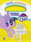 My Little Pony - Vigyél magaddal/ matricás színezőkönyv
