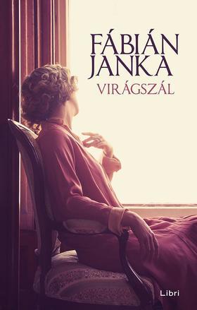 Fábián Janka - Virágszál ###