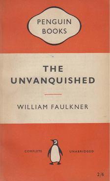 William Faulkner - The Unvanquished [antikvár]