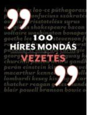 CHARLES PHILLIPS - 100 híres mondás - Vezetés