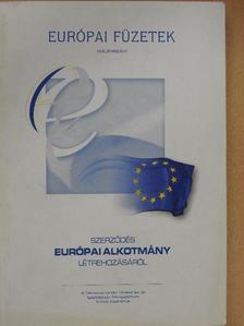 Szerződés európai alkotmány létrehozásáról [antikvár]