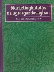 Horváth Ágnes - Marketingkutatás az agrárgazdaságban [antikvár]