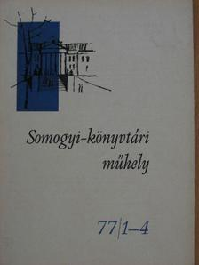 Apró Ferenc - Somogyi-könyvtári műhely 77/1-4. [antikvár]