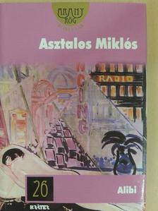 Asztalos Miklós - Alibi [antikvár]