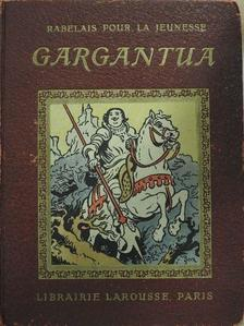 Francois Rabelais - Gargantua [antikvár]