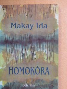 Makay Ida - Homokóra [antikvár]