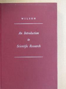 E. Bright Wilson, Jr. - An Introduction to Scientific Research [antikvár]