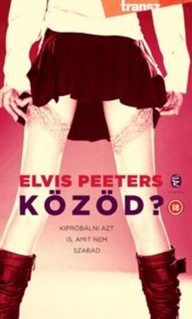 Peeters, Elvis - Közöd?