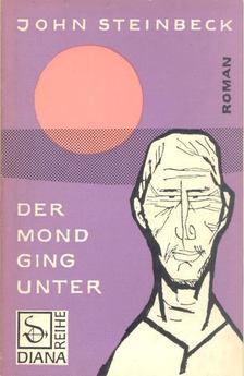 John Steinbeck - Der Mond ging unter [antikvár]