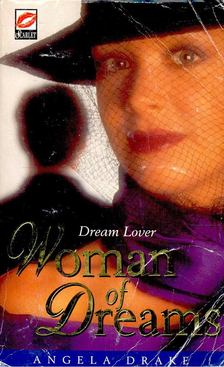 DRAKE, ANGELA - Woman of Dreams [antikvár]