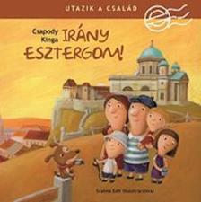 Csapody Kinga - Utazik a család - Irány Esztergom! - ÜKH 2018
