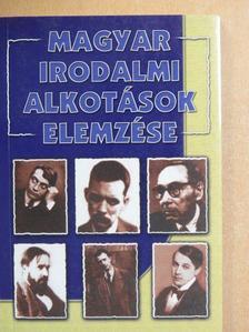 Keresztury Dezső - Magyar irodalmi alkotások elemzése [antikvár]