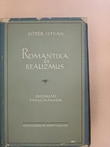 Sőtér István - Romantika és realizmus [antikvár]