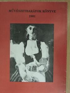 Ács Anna - Művészetbarátok könyve 1981. [antikvár]