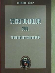 Bálint Csanád - Székfoglalók 2001 [antikvár]