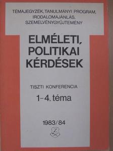 Gyenes László - Elméleti, politikai kérdések 1983/84. [antikvár]