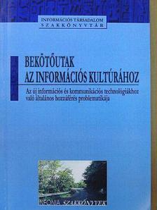 Anastasia Constantelou - Bekötőutak az információs kultúrához [antikvár]