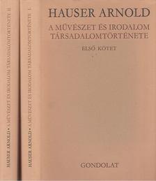Hauser, Arnold - A művészet és irodalom társadalomtörténete I-II. [antikvár]