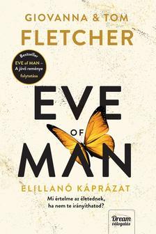 Giovanna Fletcher, Tom Fletcher - Eve of Man - Az elillanó káprázat