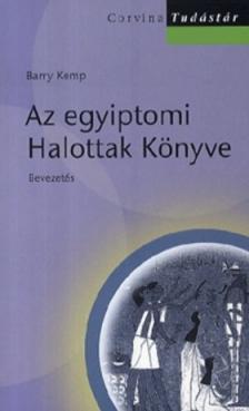 Barry Kemp - Az egyiptomi Halottak könyve - Bevezetés