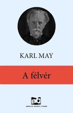 Karl May - A félvér