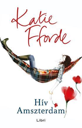 Katie Fforde - Hív Amszterdam