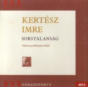 KERTÉSZ IMRE - SORSTALANSÁG - HANGOSKÖNYV - MP3