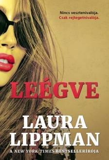 Laura Lippman - Leégve [eKönyv: epub, mobi]
