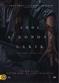 Gulliermo Amoedo - AHOL A GONOSZ LAKIK - DVD