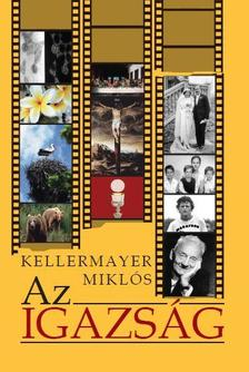 Keller & Mayer - Az Igazság