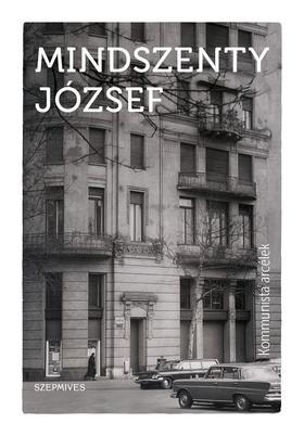 Mindszenty József - Kommunista arcélek