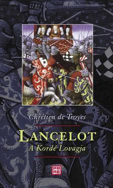 Chrétien de Troyes - Lancelot