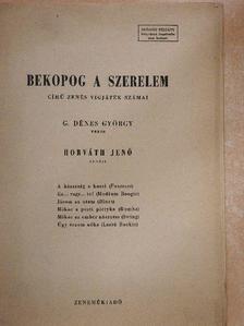 G. Dénes György - Bekopog a szerelem című zenés vígjáték számai [antikvár]
