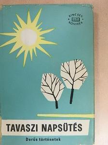 Balázs Béla - Tavaszi napsütés [antikvár]