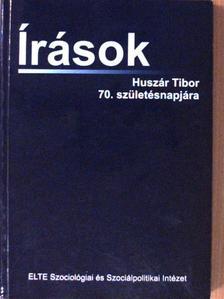 Angelusz Róbert - Írások Huszár Tibor 70. születésnapjára [antikvár]