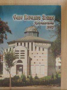 Bazilia nővér - Görög Katolikus Szemle Kalendáriuma 2002 [antikvár]