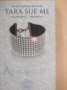 Tara Sue Me - Az alávetett [antikvár]