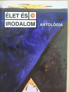André András - Élet és Irodalom antológia '96 [antikvár]
