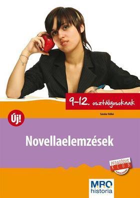 Sándor Ildikó - Novellaelemzések 9-12. osztályosoknak
