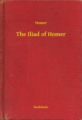HOMÉROSZ - The Iliad of Homer [eKönyv: epub, mobi]