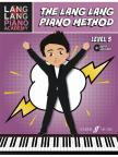 LANG LANG - THE LANG LANG PIANO METHOD, LEVEL 5 (AUDIO INCLUDED)