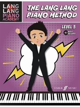 LANG LANG - THE LANG LANG PIANO METHOD, LEVEL 5 (AUDIO INCLUDED)