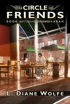 Wolfe L. Diane - The Circle of Friends - Book II...Sarah [eKönyv: epub, mobi]