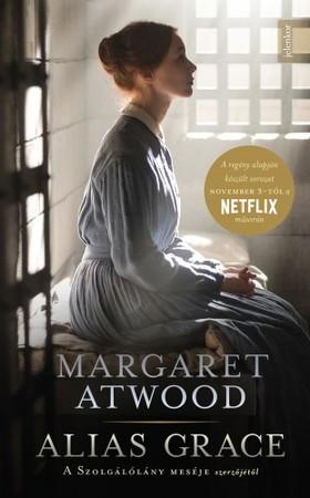 Margaret Atwood - Alias Grace [eKönyv: epub, mobi]