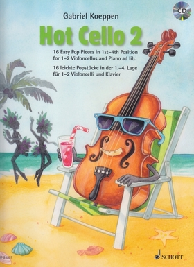 HOT CELLO 2. 16 EASY POP PIECES IN 1ST-4TH POSITION FOR 1-2 VIOLONCELLOS AND PIANO AD LIB.